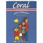 Coral. Guía didáctica y Solucionarios