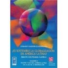 ¿Es sostenible la globalización en América Latina? Debates con Manuel Castells vol. II. Nación y cultura. América Latina en la era de la información