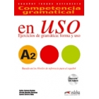 Competencia gramatical en uso A2 Spanish grammar exercices: form and use + Audio CD included
