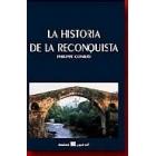 La historia de la reconquista