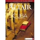 Cuba -La isla inmune- Revista Altaïr 26