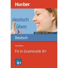 Fit in Grammatik B1(deutsch üben-Taschentrainer)