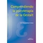 Comprendiendo la psicoterapia de la Gestaltl