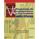 Prevención de las drogodependencias y otras conductas adicitivas