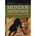 Mundos medievales. Espacios, sociedades y poder . 2 Vols.