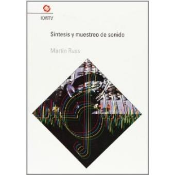 Síntesis y muestreo de sonido [MP 75] (Guía práctica sobre los sintetizadores)
