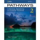 Pathways 2. Listening, Speaking and Critical Thinking