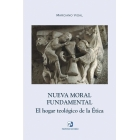 Nueva moral fundamental: el hogar teologógico de la ética