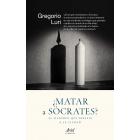 ¿Matar a Sócrates? El filósofo que desafía a la ciudad