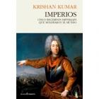 Imperios. Cinco regímenes imperiales que moldearon el mundo