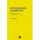 Sociedades azarosas. España, Europa y el mundo, 2016-2017