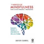 7 hábitos de mindfulness para el éxito personal y profesional.Aumenta tu felicidad y tu efectividad en la vida y en el trabajo