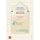 Una amistad literaria (Correspondencia 1942-1959)