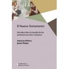 El Nuevo Testamento: introducción al estudio de los primeros escritos cristianos