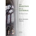 Los maestros de la catedral. De Reims a León