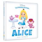DISNEY - Mes Premières Histoires - Alice veut grandir