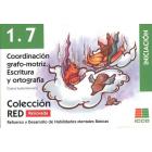 RED 1.7 Renovado. Coordinación grafo-motriz. Escritura y ortografía. Iniciación (6 a 8 años)