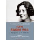 Sobre Simone Weil: el compromiso con los desdichados