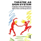 Theatre as sign - system. A semiotics of text and performance