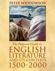 The Palgrave Guide to English Literature and its contexts 1500-2000