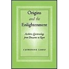Origins and the Enlightenment: aesthetic epistemology from Descartes to Kant
