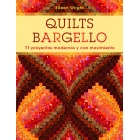 Quilts Bargello. 11 proyectos modernos y con movimiento