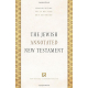 The Jewish Annotated New Testament (fully revised and expanded)