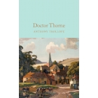 Doctor Thorne (Macmillan Collector's Library)