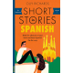 Short Stories in Spanish for Beginners (Foreign Language Graded Reader Series)