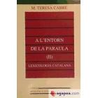 A l'entorn de la paraula. (II). Lexicologia catalana