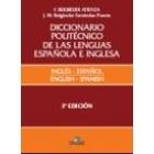 Diccionario politécnico de las lenguas española e inglesa vol. I: Ingles-español 3ª ed. ampliada y revisada