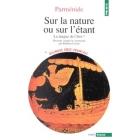 Sur la nature ou sur l'étant. La langue de l'être? (Texte bilingue grec-française présenté, traduit et commenté par B. Cassin)