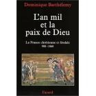 L'an mil et la paix de Dieu (La France chrétienne et féodale, 980-1060