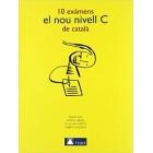 10 exàmens el nou nivell C de català