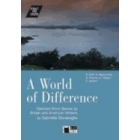 A World of difference : selected short stories by British and American writers (Book + CD)