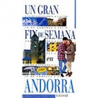 Andorra. Un gran fin de semana