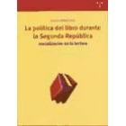 La política del libro durante la Segunda República: socialización de la lectura