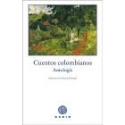 Cuentos colombianos. Antología