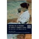 Historia de las mujeres en España y América Latina Vol.3: Del siglo XIX a los umbrales del siglo XXI