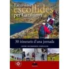 Excursions escollides per Catalunya. 30 itineraris d'una jornada
