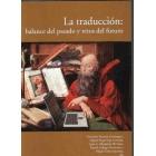 La traducción: balance del pasado y retos del futuro