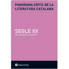 Panorama crític de la literatura catalana (Vol. VI): Segle XX. De la postguerra l'actualitat