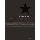Starchitects. Las estrellas de la arquitectura internacional