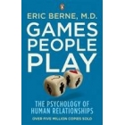 Games People Play: The Psychology of Human Relationships (Juegos en que participamos)