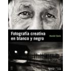 Fotografía creativa en blanco y negro