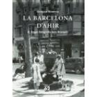 La Barcelona d'ahir. El llegat fotogràfic dels Brangulí