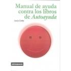 Manual de ayuda contra los libros de autoayuda
