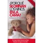 ¿Por qué se orinan los niños en la cama? Respuestas de un médico