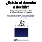 ¿Existe el derecho a decidir? Preguntas y respuestas del  proceso abierto en Catalunya