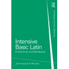 Intensive basic latin: a grammar and workbook
